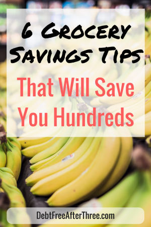 6 Grocery Tips that will Save you Money from Debt Free After Three