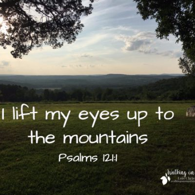 Psalms 121 – My Help Comes from the Lord