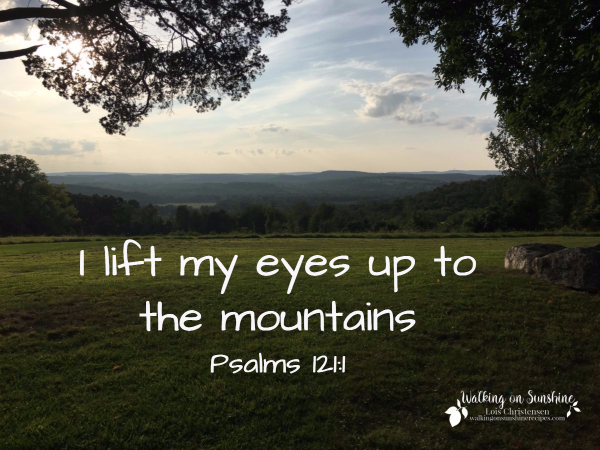This week's inspiration comes from Psalm 121 - My Help Comes from the Lord | Walking on Sunshine Recipes.