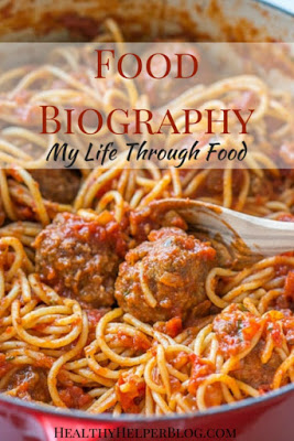 My Food Biography from Healthy Helper Blog