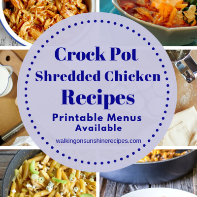 Weekly Meal Plan: Crock Pot Shredded Chicken Recipes