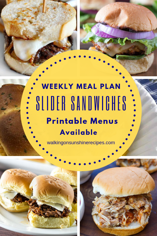 Slider Sandwiches are featured this week with our Weekly Meal Plan.