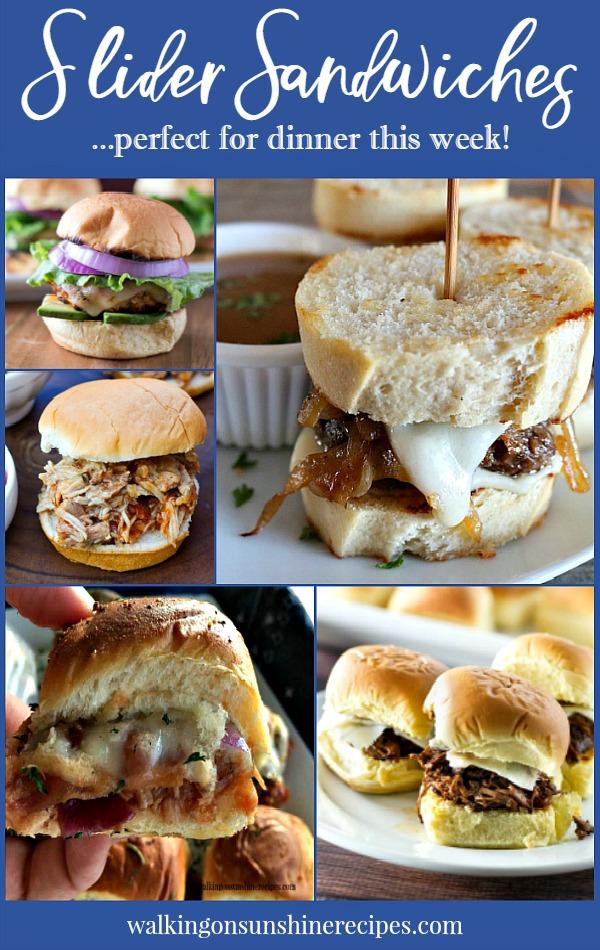 Easy Slider Sandwiches for Dinner | Weekly Menu Plan | Walking on Sunshine Recipes