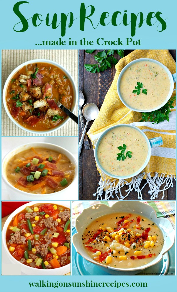Soup Recipes made in the Crock Pot - Weekly Menu Plan - Walking on Sunshine Recipes