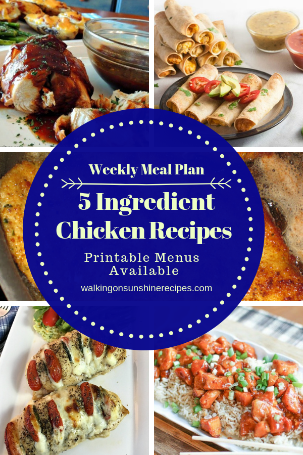 5 ingredient chicken recipes are featured for our weekly meal plan