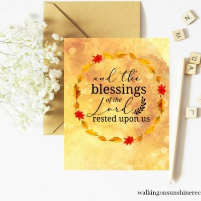 Inspiration: The Blessings of the Lord Psalms 90 – FREE Printable