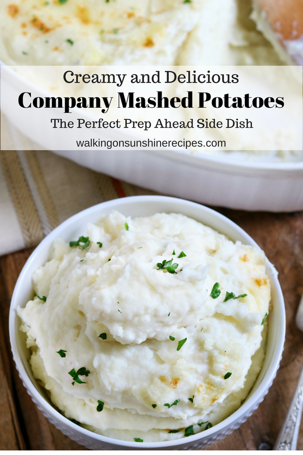 Company Mashed Potatoes the Perfect Side Dish from Walking on Sunshine Recipes