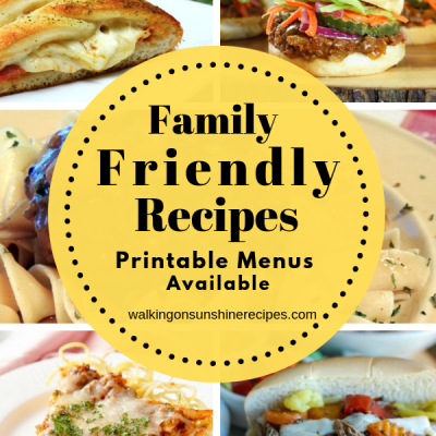 Weekly Meal Plan:  Family Friendly Recipes