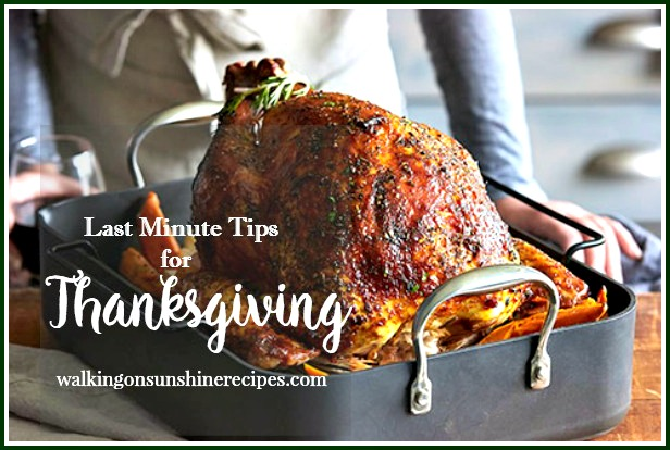 Last Minute Tips for Thanksgiving