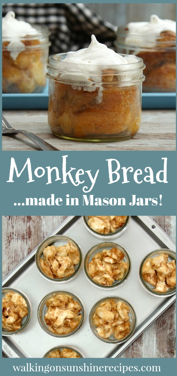 Monkey Bread made in Mason Jars from Walking on Sunshine Recipes