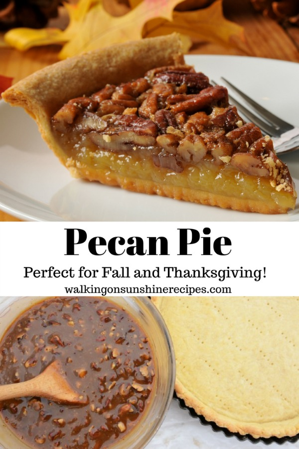 Pecan Pie from Walking on Sunshine Recipes