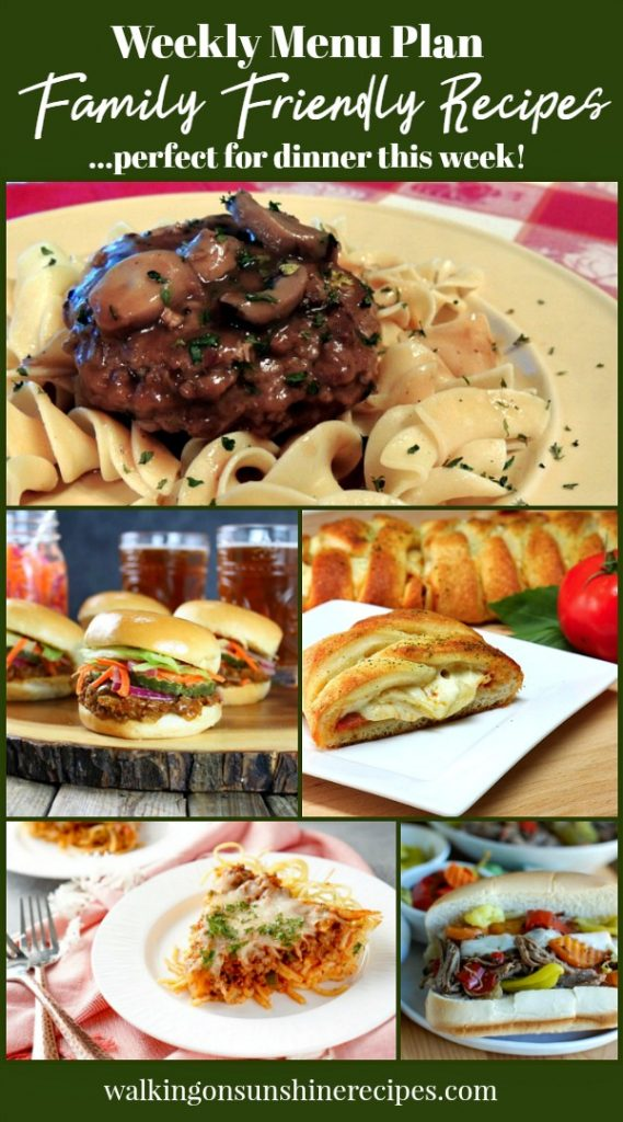 Family Friendly Recipes for Dinner this Week | Pizza Braid | Hamburgers with Mushroom Gravy | Sloppy Joes | Walking on Sunshine Recipes