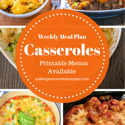 Weekly Meal Plan: Comfort Food Casseroles