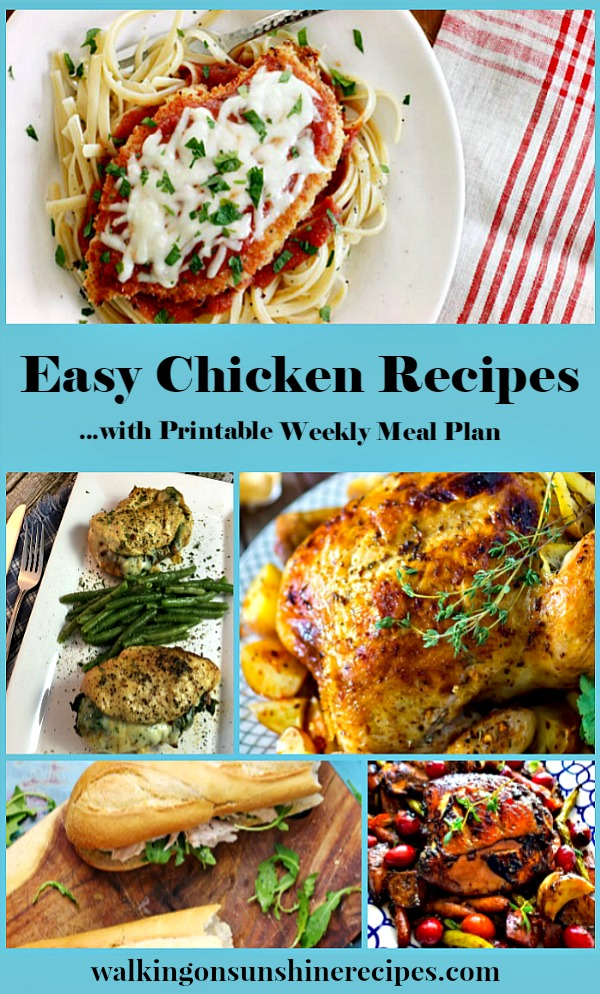 Easy Chicken Recipes Weekly Meal Plan from Walking on Sunshine Recipes #mealplanning #chicken