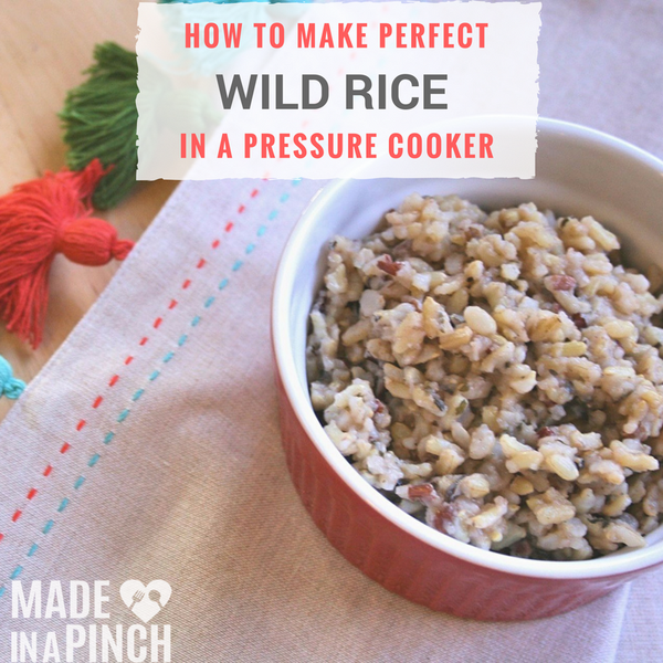 How to Make Wild Rice in the Pressure Cooker from Made in a Pinch