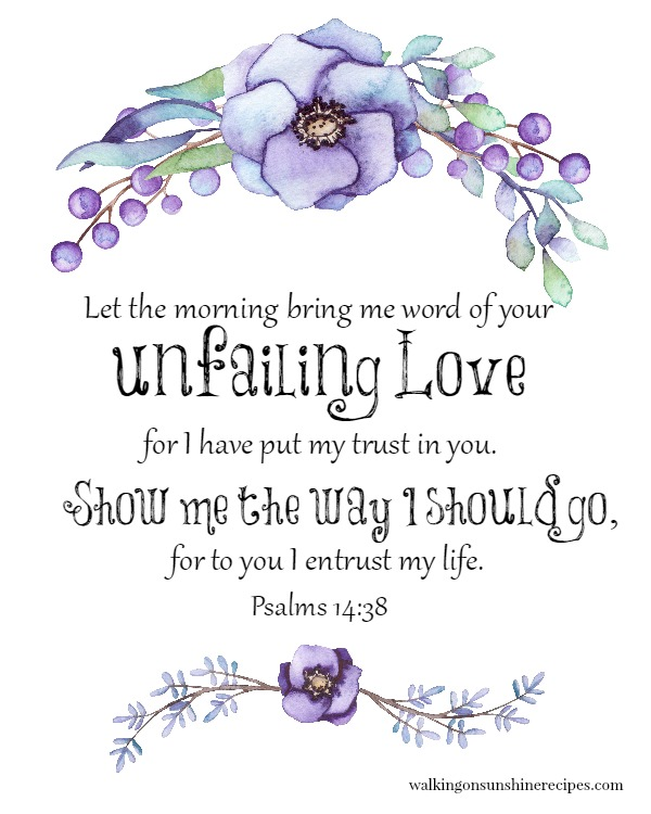 Here's another free printable for Psalms 14:38 from Walking on Sunshine Recipes.