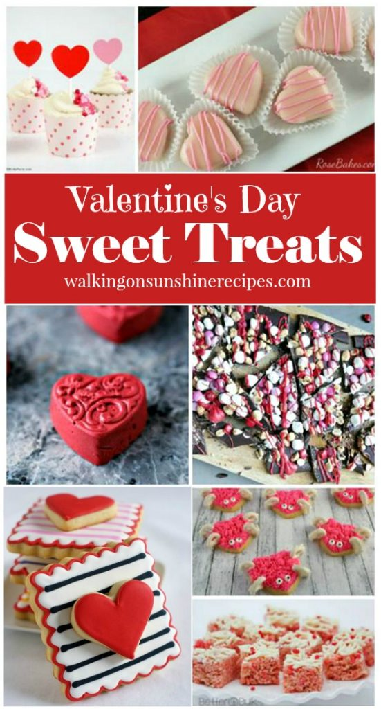 Valentine's Day Sweet Treats from Walking on Sunshine Recipes #valentinesday #valentinestreats