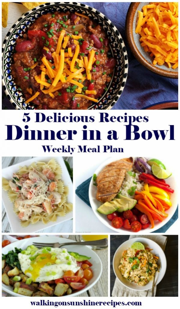 5 Delicious Recipes for Dinner in a Bowl Weekly Meal Plan Recipes from Walking on Sunshine Recipes