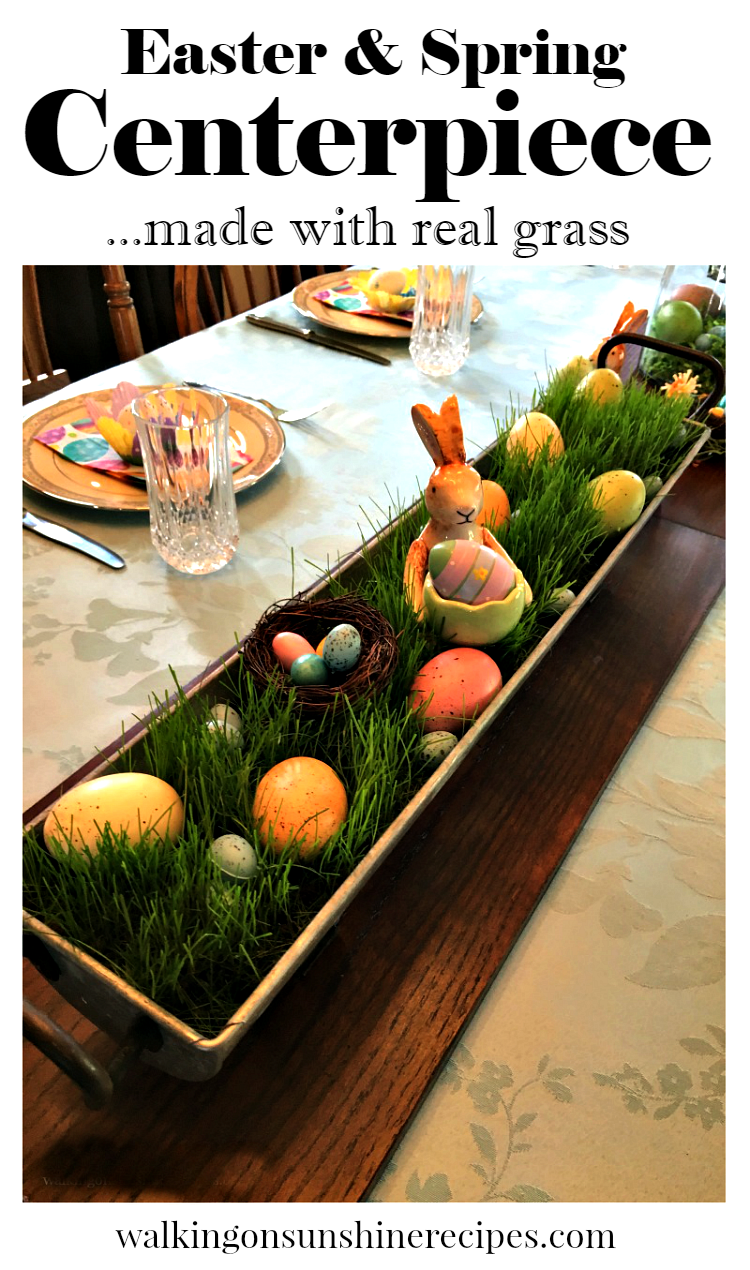 Easter and Spring Centerpiece made with Real Grass from Walking on Sunshine Recipes