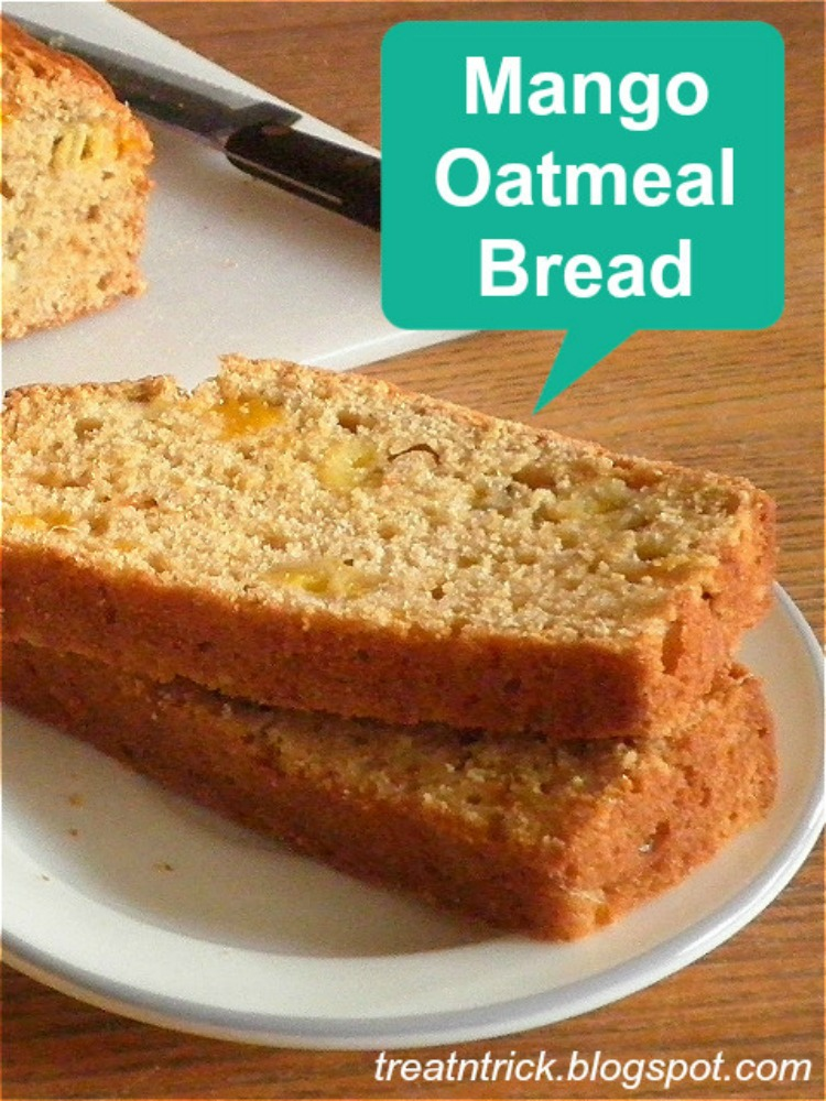 Mango Oatmeal Bread from Treat and Trick