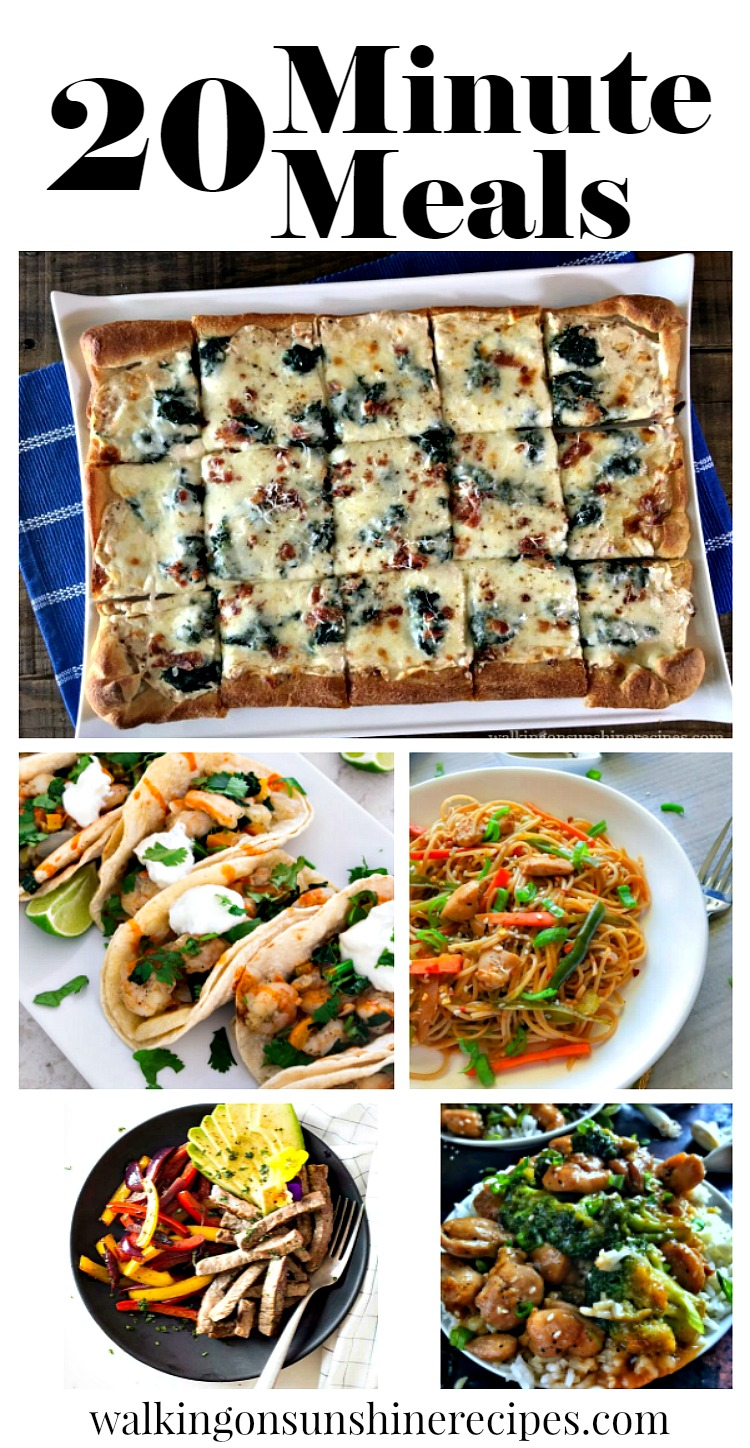 20 Minute Meals that are Easy and Delicious from Walking on Sunshine Recipes