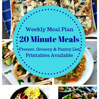 Weekly Meal Plan: 20 Minute Recipes for Dinner