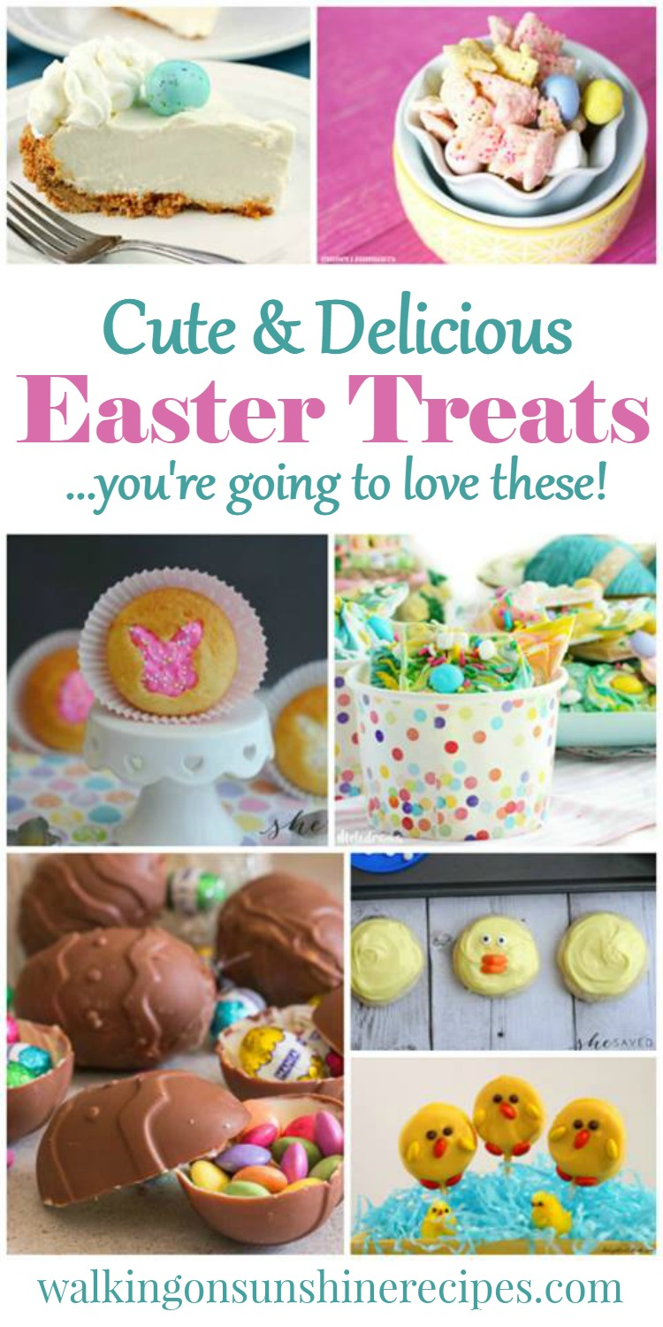Cute and Delicious Easter Treats your Family will love featured on Walking on Sunshine Recipes