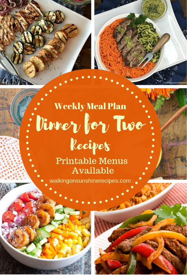 Dinner for Two easy recipes are featured as part of our Weekly Meal Plan with printable menus available for you to plan dinner this week!