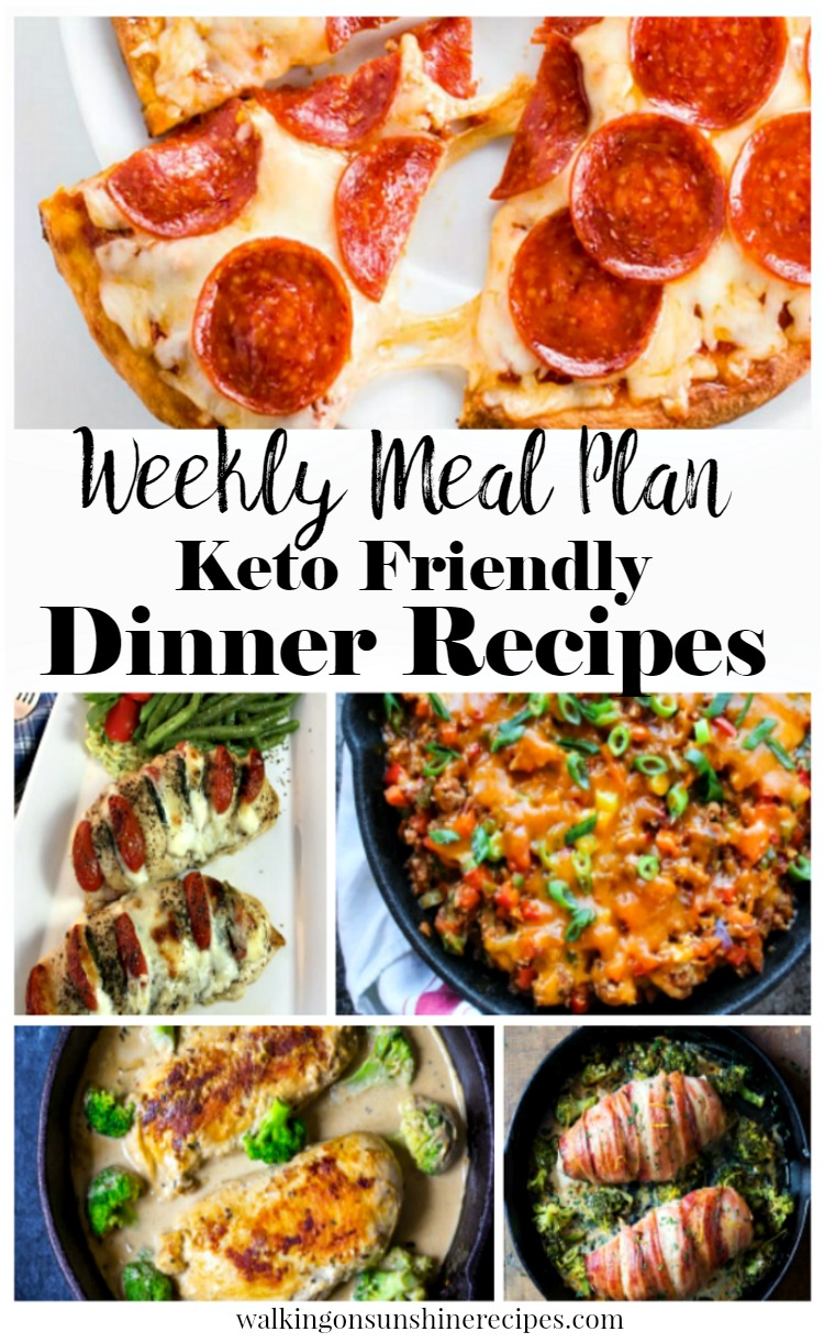 Keto Friendly Dinner Recipes Weekly Meal Plan from Walking on Sunshine Recipes