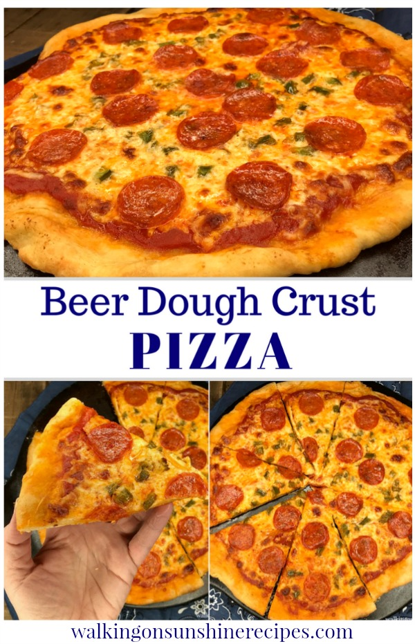 Beer Dough Pizza Crust with pepperoni and cheese from Walking on Sunshine Recipes