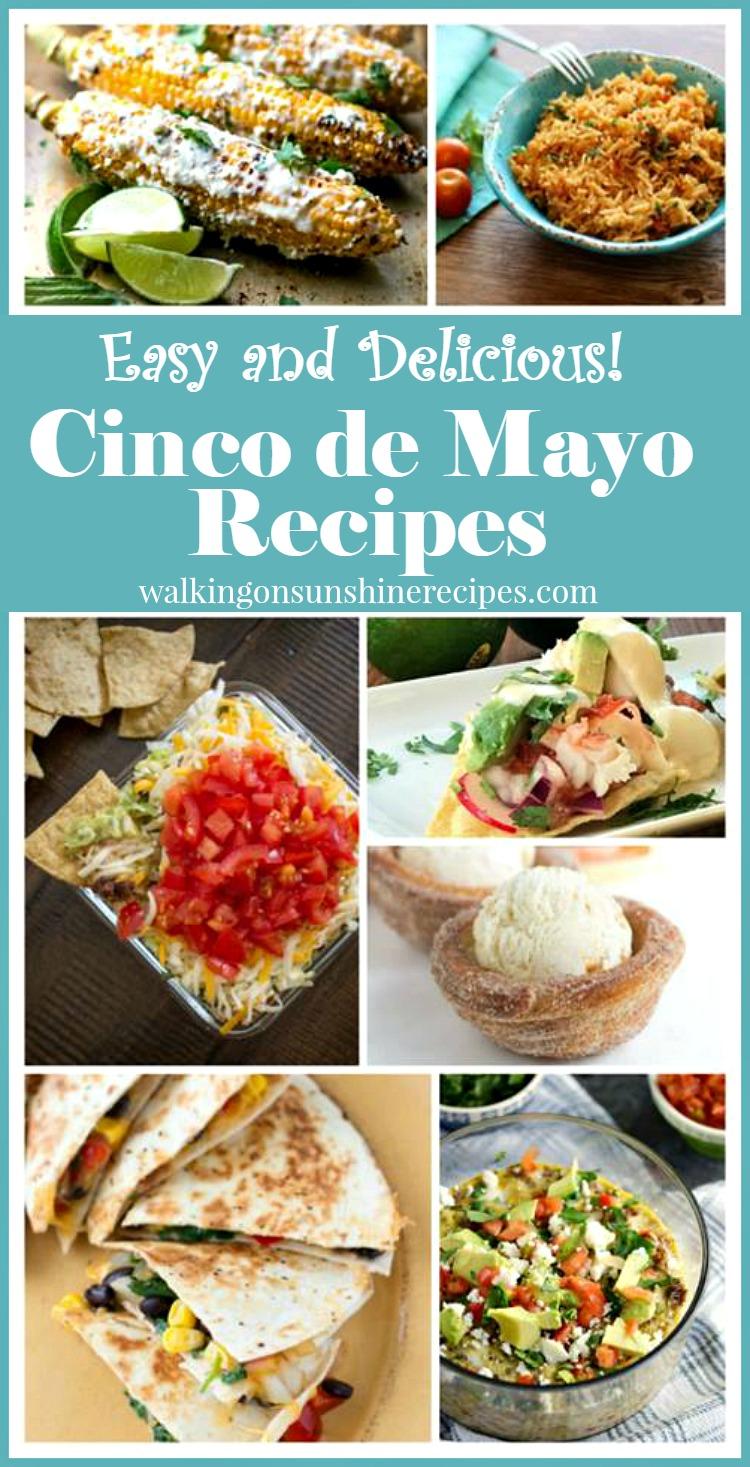 Fun Colorful and Delicious Cinco de Mayo Recipes