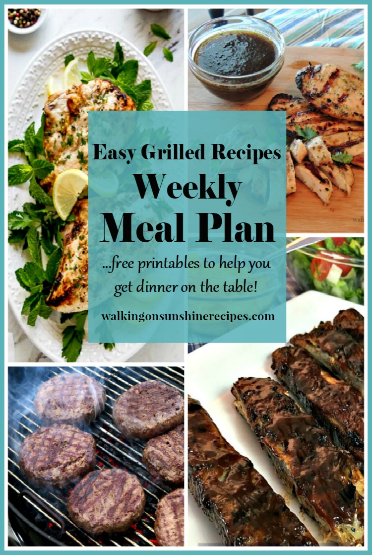 Easy Grilled Recipes Weekly Meal Plan Walking on Sunshine Recipes