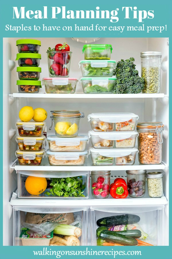 Meal Planning Tips and Staples to have on Hand for Easy Meal Prep