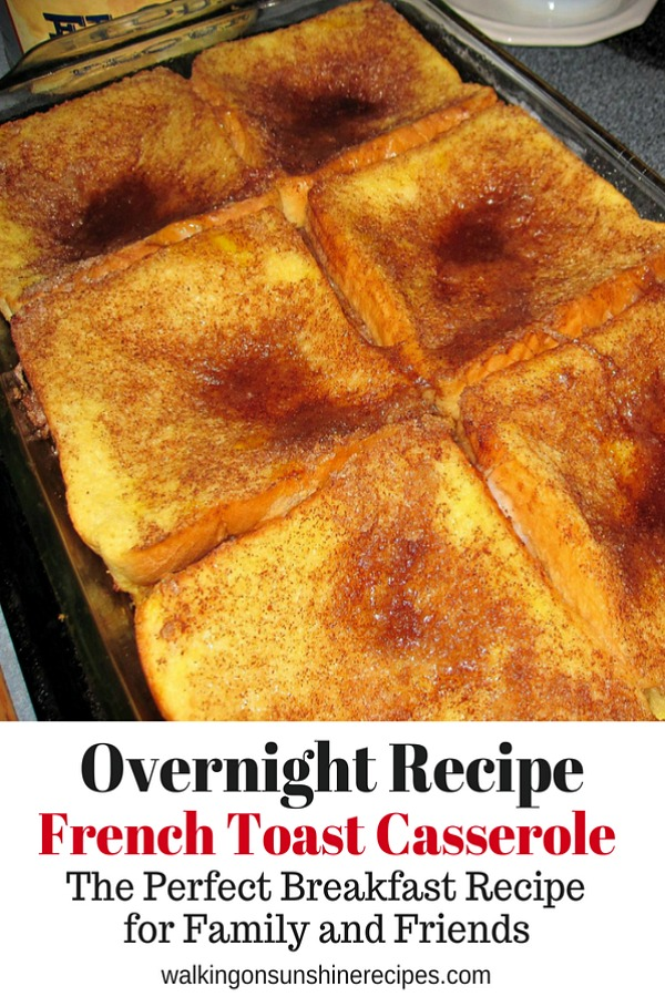 #8 Overnight French Toast Casserole