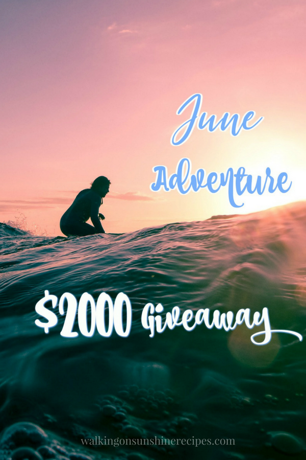 Let's have some fun this summer and join our June Adventure Giveaway!