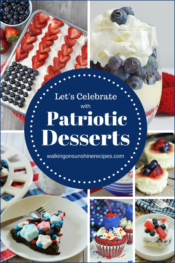 Patriotic Desserts for July 4th featured on Walking on Sunshine Recipes