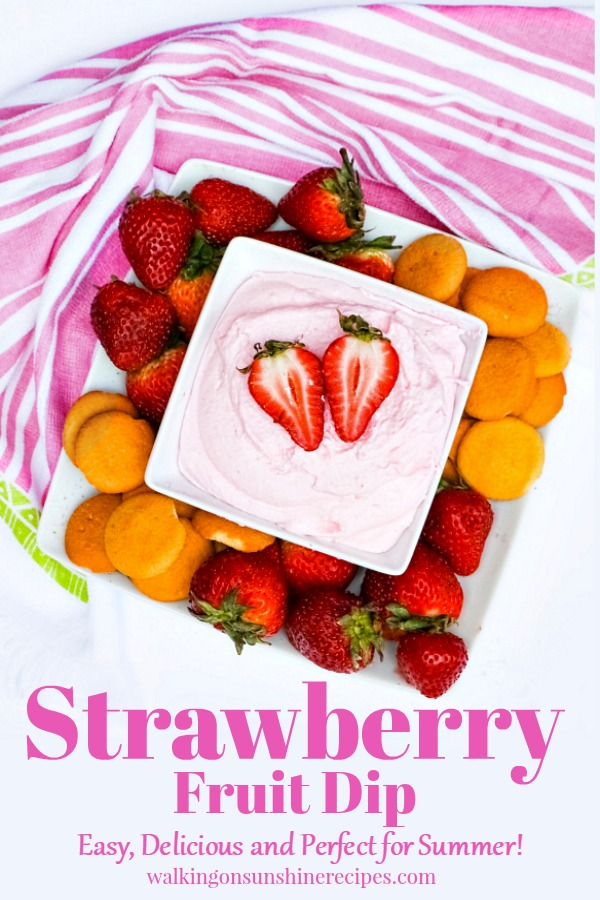 Strawberry Fruit Dip perfect for summer from Walking on Sunshine Recipes