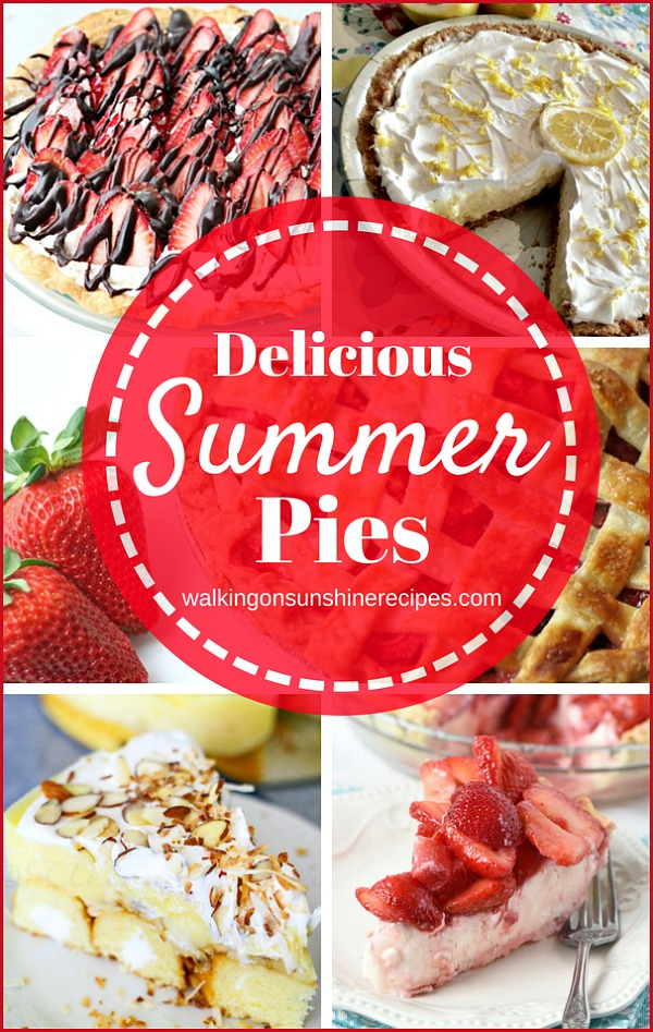 Summer Pies featured on Walking on Sunshine Recipes