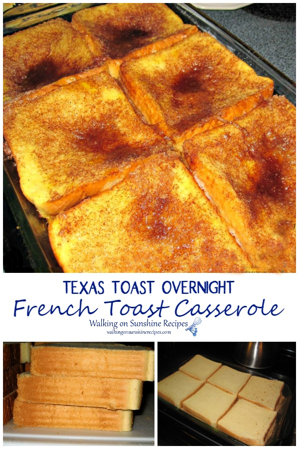 Texas Toast Overnight French Toast Casserole