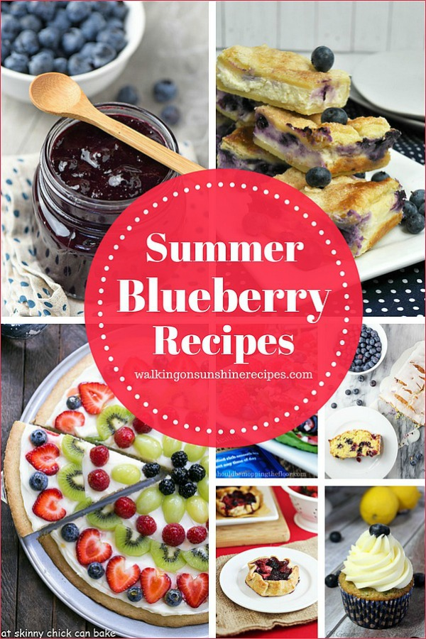 Summer Blueberry Recipes featured on Walking on Sunshine Recipes
