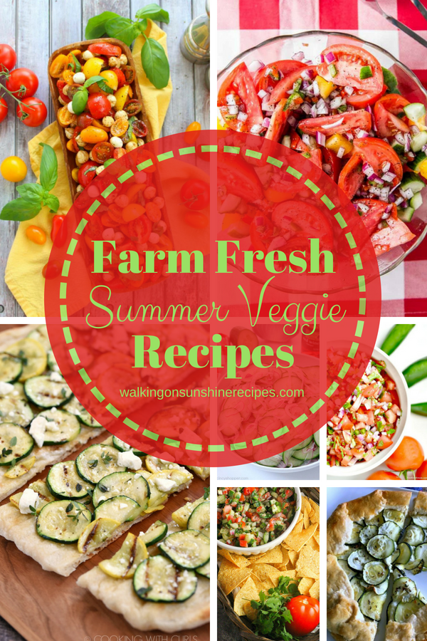 Summer Veggie Recipes Fresh from the Farm,