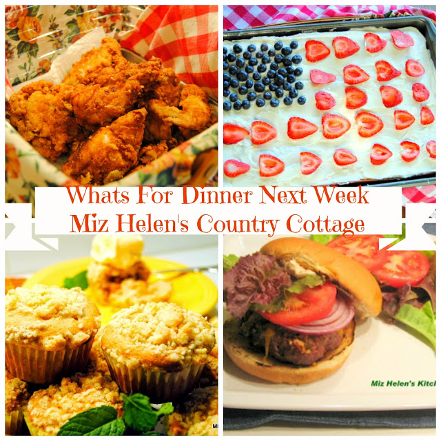 What's for Dinner Next Week from Miz Helen's Country Cottage