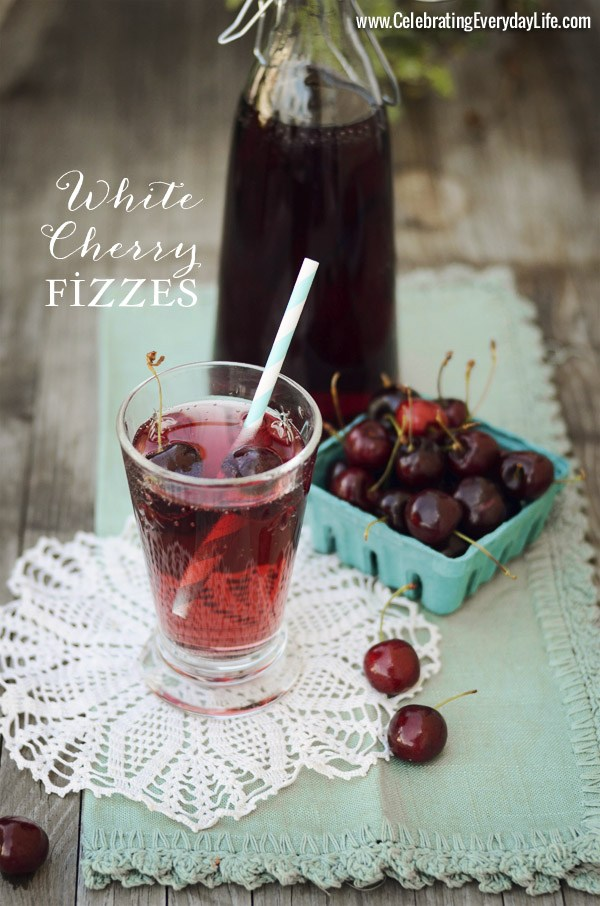 White Cherry Fizzes Summer Drink Recipe from Celebrating Everyday Life