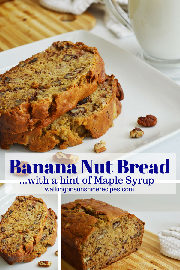 Banana Nut Bread Easy And Delicious Walking On Sunshine Recipes