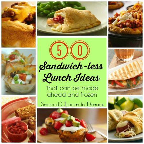 50 Sandwich Less Lunch Ideas from Second Chance to Dream
