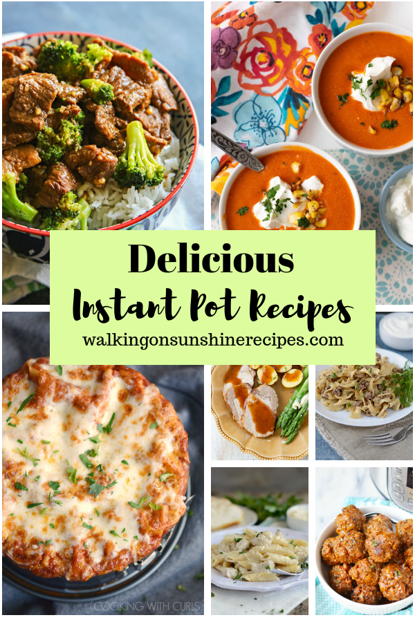 7 delicious Instant Pot Dinner Recipes.