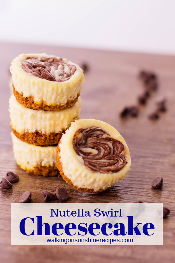 Mini Nutella Swirl Cheesecake from Walking on Sunshine Recipes