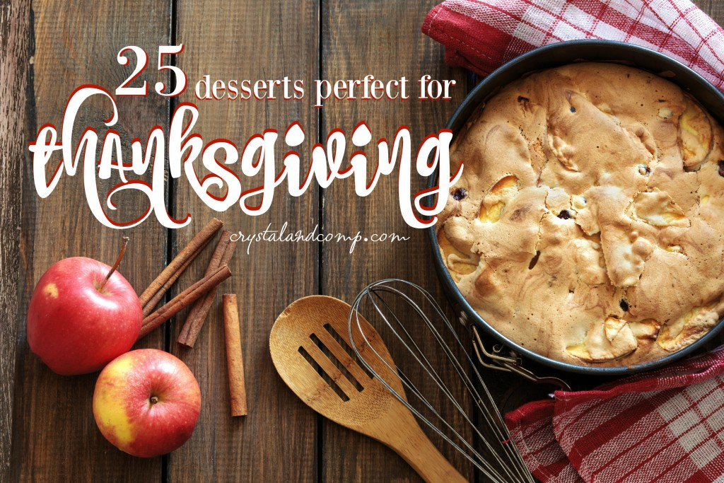 25 Thanksgiving Desserts from Crystal and Co