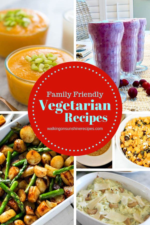 Family-Friendly Vegetarian Recipes featured from Walking on Sunshine Recipes.