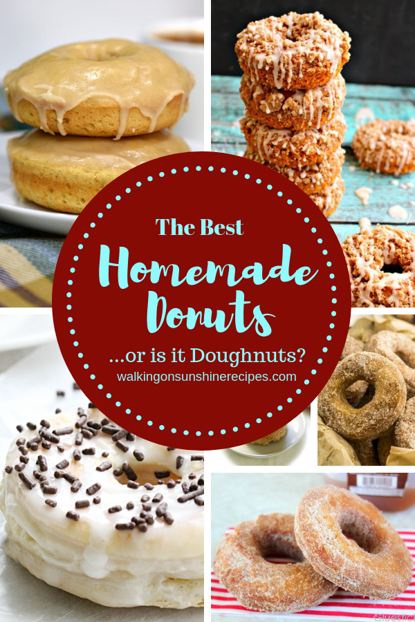 Homemade Donuts are featured this week from Walking on Sunshine Recipes.